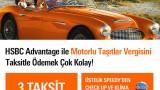 MTV Kampanyaları: HSBC Advantage ile Motorlu Taşıtlar Vergisi 2. taksiti 3 taksit
